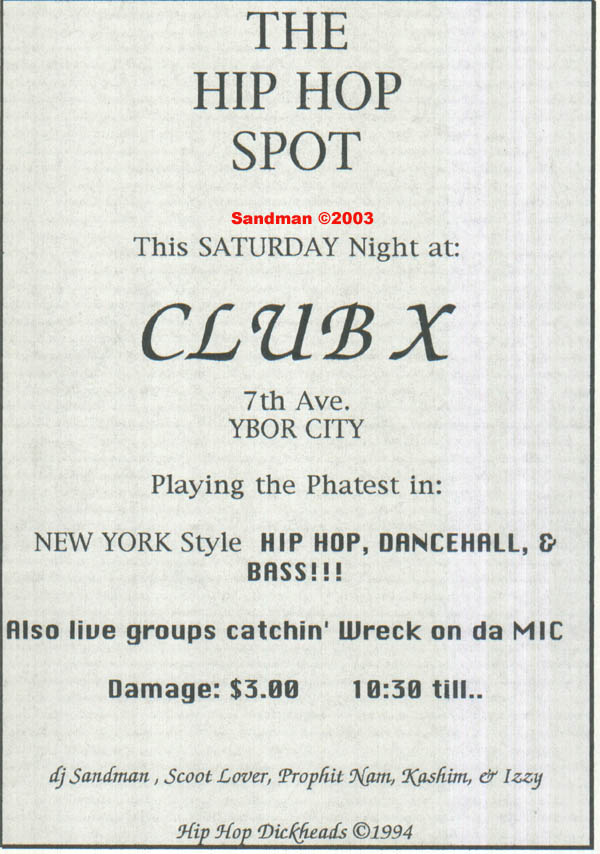 oldschool flyers -Club X (first Hip Hop Club in Ybor)